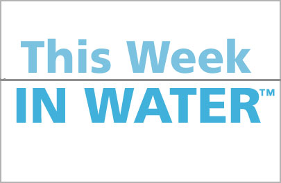 This Week in Water